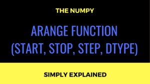 Numpy Arange