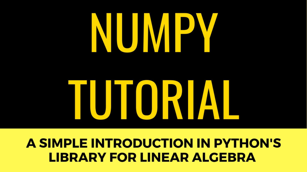 Numpy Tutorial