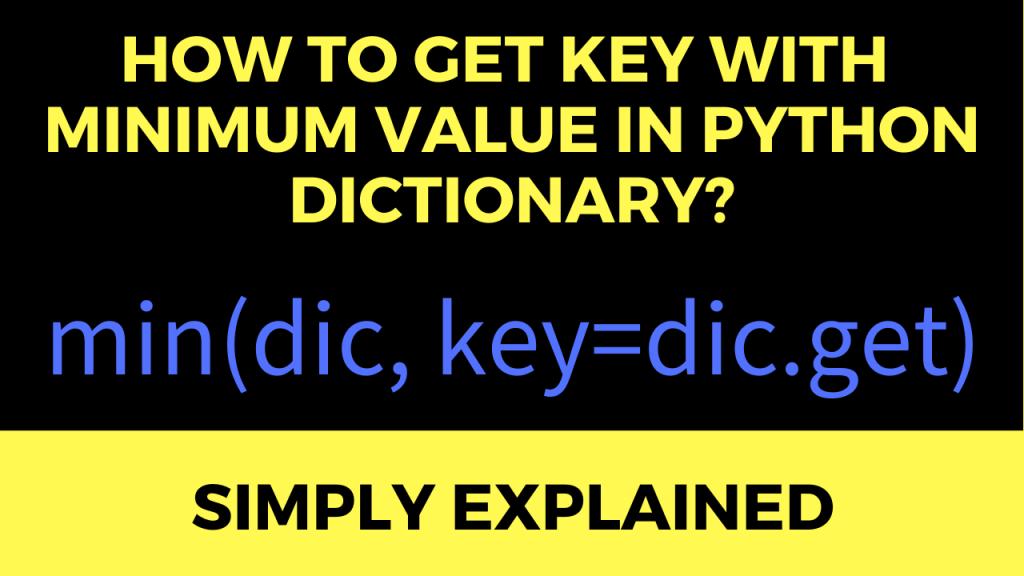 Key Min Value Dictionary