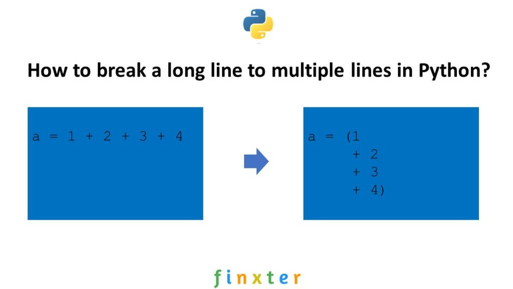 Break a Long Line to Multiple Lines Python