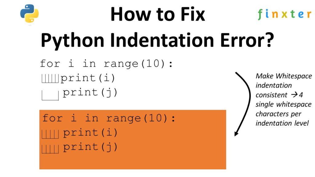 Python Indentation Error How to Fix
