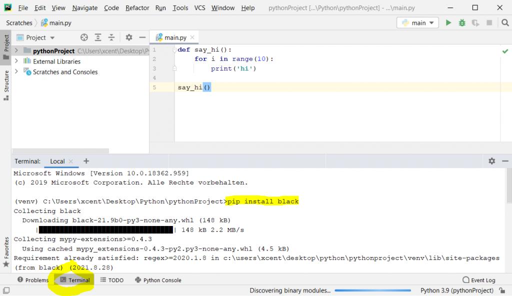 """pip install black"" on PyCharm IDE"